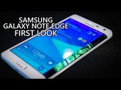Samsung Galaxy Note Edge First Look!          SOON TO BE IN MY HANDS!!!!