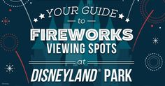 Booms are bigger and lights are brighter at these prime fireworks viewing locations at Disneyland® Park!