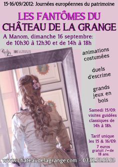 In the Autmn,the Chateau has a program called in English the Ghosts of the Chateau de La Grange.This event is usually timed around Halloween.