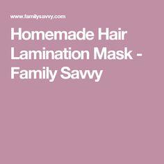 Homemade Hair Lamination Mask - Family Savvy