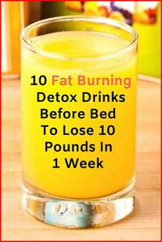 Here are 10 powerful fat burning detox drinks before bed to lose 10 pounds in a . - Here are 10 powerful fat burning detox drinks before bed to lose 10 pounds in a week safely. Detox Drink Before Bed, Drinks Before Bed, Detox Cleanse For Weight Loss, Weight Loss Smoothies, Cleanse Detox, Detox Soup, Juice Cleanse, Stomach Cleanse, Detox Tea