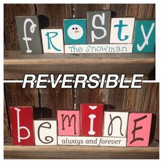 REVERSIBLE Frosty the Snowman and Be Mine valentines day wood blocks-- Winter/Valentines wood blocks