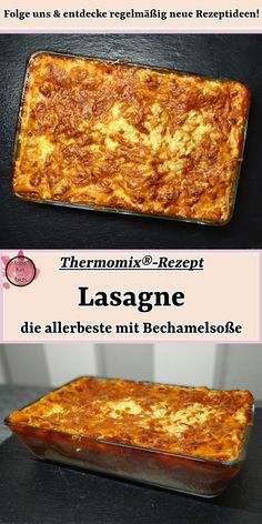 Lasagna - the very best with bechamel sauce Thermomix® recipe - After all the dishes we have published so far, I almost forgot my favorite dish: Lasagna, the Itali - Sauce Bechamel Thermomix, Bechamel Sauce, Lasagna Recipe With Ricotta, Easy Lasagna Recipe, Lidl, Pasta Recipes, Crockpot Recipes, Canned Pumpkin Recipes, Sauce Béchamel