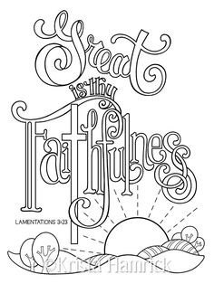 Great is thy Faithfulness coloring page / Two sizes included: Perfect for Sunday School age children or adults, this coloring page depicts Lamentations In this collection, you will receive 2 pages in one pdf file. School Coloring Pages, Coloring Book Pages, Scripture Art, Bible Art, Bible Scriptures, Bible Verse Coloring Page, Lamentations, Printable Adult Coloring Pages, Kindergarten