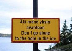 odd sign in finland, scandinavian ice fishing