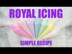 Easy Royal Icing Recipe - Cookies Royale