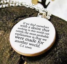 """""""We were made for another world"""" CS LEWIS <3"""