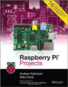 Raspberry Pi Projects by Andrew Robinson http://www.amazon.com/dp/1118555430/ref=cm_sw_r_pi_dp_FuR.vb12H5H7Z