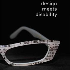 In Design Meets Disability, Graham Pullin shows us how design and disability can inspire each other.