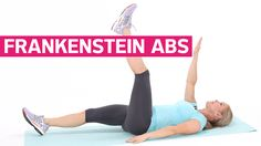 Frankenstein Abs - Prevention.com They just sound scary; really a great workout for the abs.