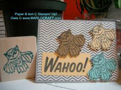 I made an owl! Undefined stamp carving kit from Stampin' Up! plus Wahoo My Paper Pumpkin stamp