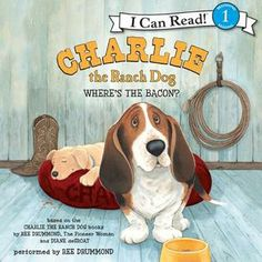 Charlie the Ranch Dog: Where's the Bacon? New in our Children's Area by Pioneer Woman author Ree Drummond