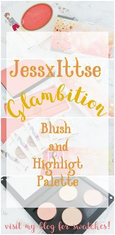 New! The JessxIttse Glambition Collection Blush and Highlight Palette - Photographs and Swatches -- #prsample