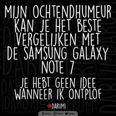 Happy Mind Happy Life, Happy Minds, Fb Share, Dutch Words, Dutch Quotes, Really Funny, Woman Quotes, Galaxy Note, Funny Jokes