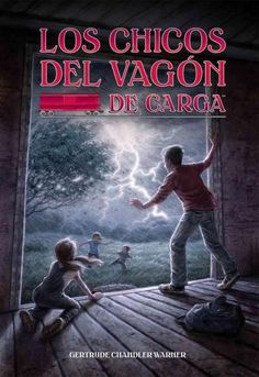 Los chicos del vagon de carga/ The Boxcar Children (Paperback)