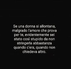 Dark Quotes, Best Quotes, Love Quotes, Tumblr, Italian Phrases, Broken Soul, Unrequited Love, Little Things Quotes, My Emotions