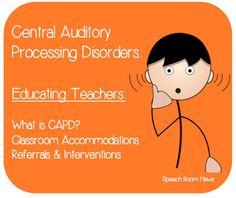 February Feature on Speech Room News: Central Auditory Processing (by Consonantly Speaking)