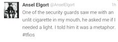 I think I just died. ^^Ansel, you are TRULY OUR AUGUSTUS WATERS