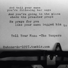 Tell Your Mama-The Vespers