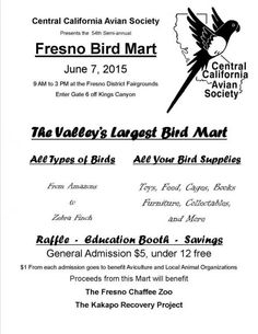 Come visit the 54th semi-annual Fresno Bird Mart this Sun, 6/7/15 from 9a - 3p at the #FresnoFairgrounds! See all types of birds from Amazons to Zebra Finch, plus stock up on your bird supply needs! #Birds #BirdMart #Fly #Animals #Wings #Fresno