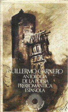 ANTOLOGÍA DE LA POESÍA PRERROMÁNTICA ESPAÑOLA. GUILLERMO CARNERO. ED. BARRAL. BARCELONA. 1970 - Foto 1