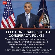 Then he turns around and talks about election fraud...