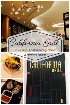 A guide to dining at California Grill at Disney's Contemporary Resort. An overview of the menu, atmosphere, amenities, and more, this guide will help you determine if you'll want to spend your time and money dining here.