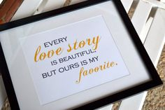Every love story is beautiful 8 x 10 print by prettyprintsshop, $9.00