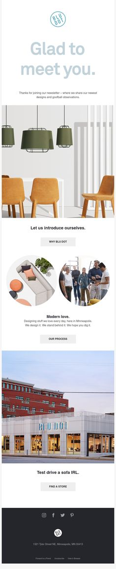Darn glad to meet you. Modern Love, Modern Desk, Welcome Emails, Dots Design, Email Design, The Real World, Contemporary Furniture, Email Marketing, Retail