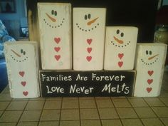 Families are forever snowman blocks
