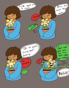 """*cocks shotgun* Hold 'em still Flowey! I want a clear shot at 'em!"""") Of course we are! Flowey Undertale, Undertale Comic, Frisk, Fish Puns, Sleepy Kitten, Beat Em Up, Everything Will Be Alright, Toby Fox, Book Writer"""