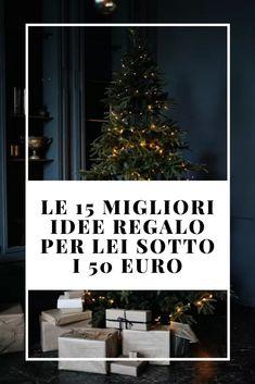 LE 15 MIGLIORI IDEE REGALO SOTTO I 50 EURO — No Time For Style Beauty Over 40, 50 Euro, Fashion Over 40, Christmas Tree, Holiday Decor, Style, Teal Christmas Tree, Swag, Xmas Trees