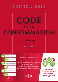 Code de la consommation commenté 2015 20e édition