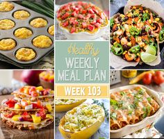 A delicious mix of healthy entrees, snacks and sides make up this Healthy Weekly Meal Plan #103 for an easy week of nutritious meals your family will love!