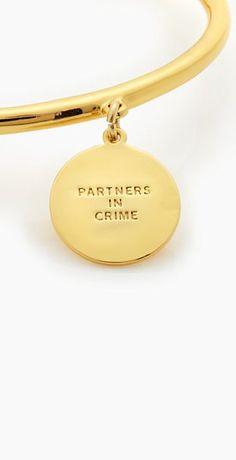 'Partner's in crime' bangle by kate spade #vday #bestie http://rstyle.me/n/vrmu6n2bn
