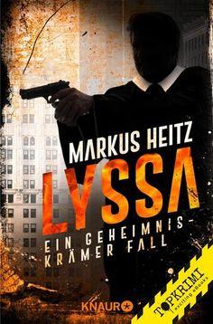 """""""Lyssa"""" von Markus Heitz - ein Psychothriller von Topkrimi!"""