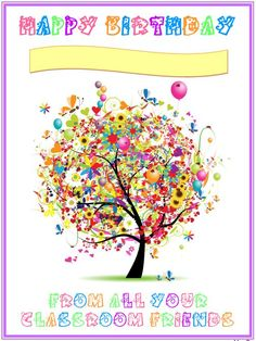 Happy Birthday tree - so cute and whimsical! Birthday Greetings, Birthday Wishes, Birthday Parties, Birthday Cards, Birthday Messages, Birthday Bash, Birthday Celebration, Happy Weekend, Happy Saturday
