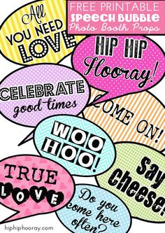 Free Printable Speech Bubble Photo Booth Props | Hip Hip Hooray