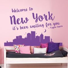 Taylor Swift Welcome to New York Lyrics Quote Wall Sticker available from Vunk Wall Stickers http://www.vunk.co.uk/all-wall-stickers/taylor-swift-welcome-to-new-york-lyrics-quote-wall-sticker.html