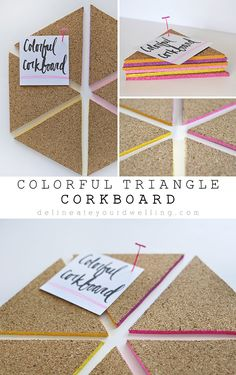 Easy Colorful Triangle Cork Board, a perfect and cheerful way to keep organized! Delineate Your Dwelling Cork Crafts, Crafts To Do, Diy Crafts, Corkboard Crafts, Cork Sheet, Ideias Diy, Dollar Store Crafts, Diy Craft Projects, Easy Diy