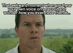 Hearing ur own voice