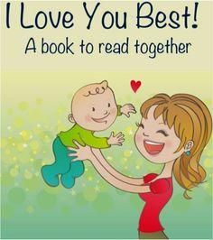 FREE Kids e-Book: I Love You Best! ~ at TheFrugalGirls.com #books