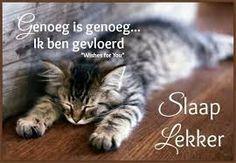 Welterusten....