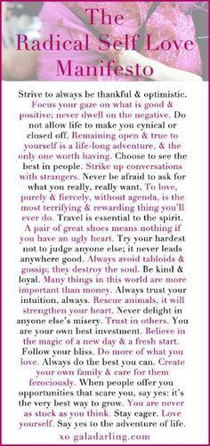 Gala Darling's Radical Self Love Manifesto. Forever a favorite.