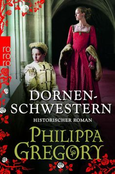 Ein historischer Roman über das Verhältnis zweier faszinierender Schwestern. http://www.buch-boutique.de/buch/dornenschwestern/