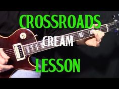 "how to play Crossroads by Cream_""Eric Clapton""- intro and first guitar solo lesson - YouTube"