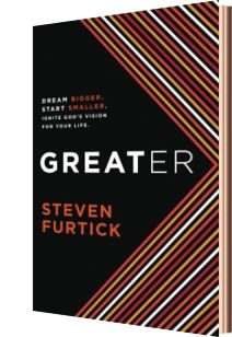 Hog on Ice: A Blog about Independent Learning: Greater by Steven Furtick