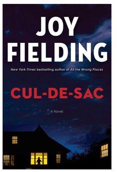 cul de sac van Joy fielding Thriller Books, Mystery Thriller, Joy Fielding, New Books, Books To Read, Do You Really, The Victim, Fiction Books, New York Times