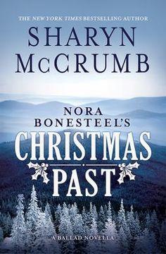 Nora Bonesteel's Christmas past / Sharyn McCrumb.