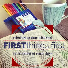First Things First: Prioritizing time with God in the midst of crazy days written by @Robin Ross in ModernMotherhood Magazine